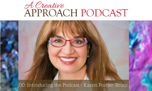00: Introducing A Creative Approach Podcast