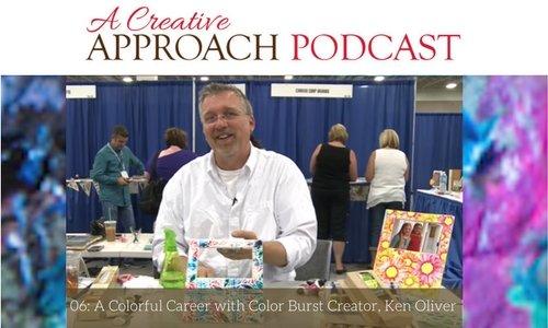06: A Colorful Career with Color Burst Creator, Ken Oliver