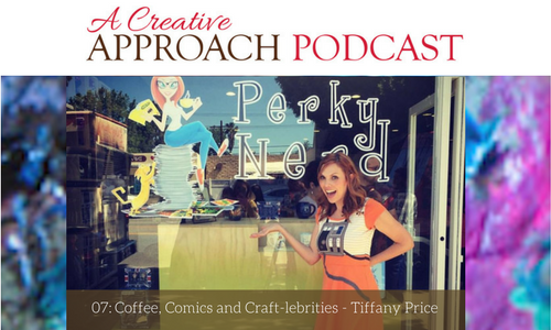 07: Coffee, Comics and Craft-lebrities with Tiffany Price
