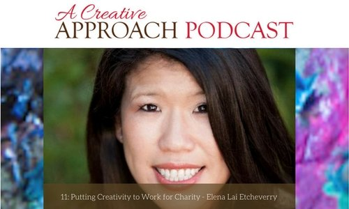 11: Putting Creativity to Work for Charity with Elena Lai Etcheverry