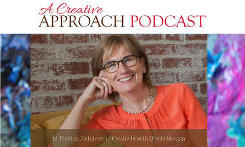 14: Finding Joyfulness in Creativity with Ursula Morgan