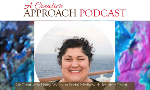 24: Creatively Using Video on Social Media with Jennifer Priest