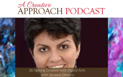 26: Getting Creative with Digital Arts with Janaina Oliveira