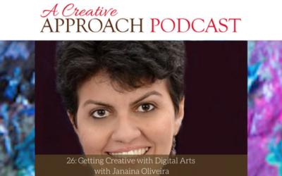 26: Getting Creative with Digital Arts with Janaina Oliveira