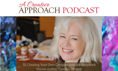32: Creating Your Own Category with the Scrapbook Novels Author, Caroline Preston