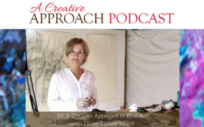 34: A Creative Approach to Fine Art with Diane Richey-Ward
