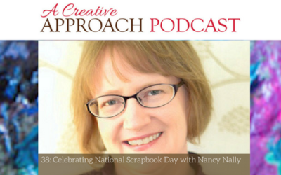 38: Celebrating National Scrapbook Day with Nancy Nally
