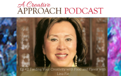 42: Feeding Your Creativity with Food and Flavor with Lina Fat