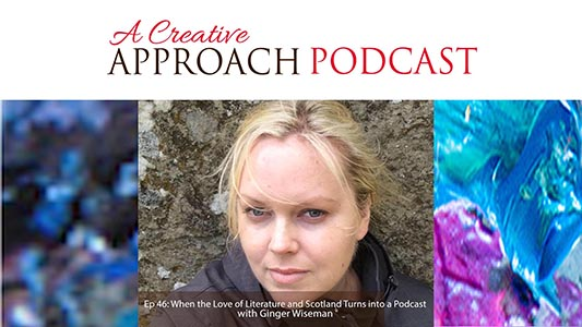 Ep 46: When the Love of Literature and Scotland Turns into a Podcast with Ginger Wiseman